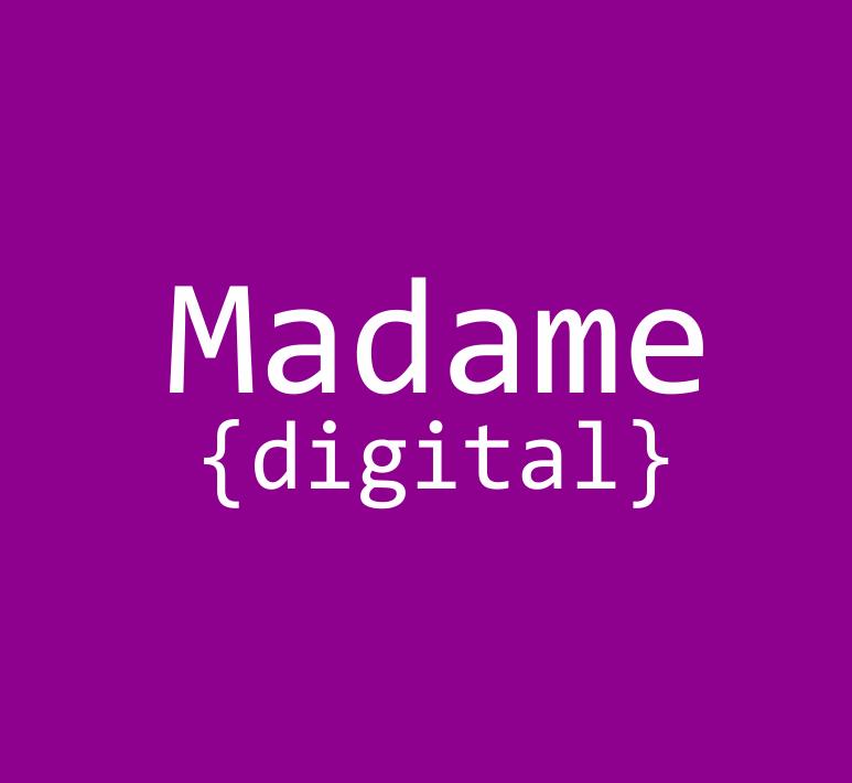 Madame Digital - mit Frauenpower Richtung Zukunft