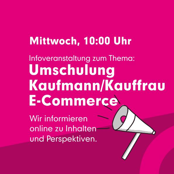 infoveranstaltung-umschulung-kaufleute-e-commerce